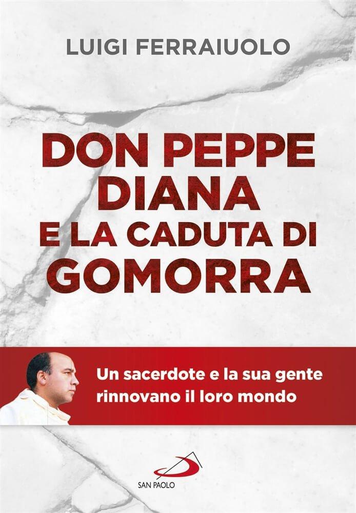 Don Peppe Diana e la caduta di Gomorra