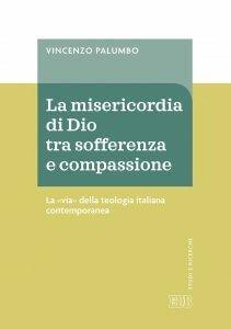 La misericordia di Dio tra sofferenza e compassione