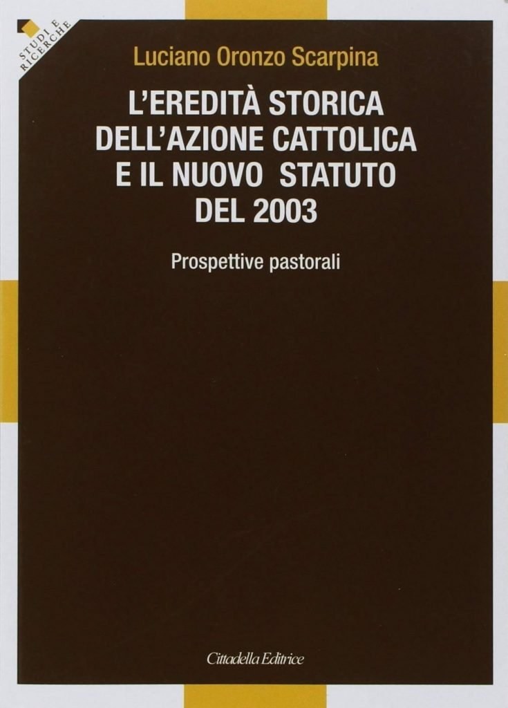 L'eredità storica dell'Azione Cattolica e il nuovo Statuto del 2003